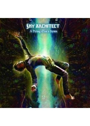 Sky Architect - A Dying Man's Hymn (Music CD)
