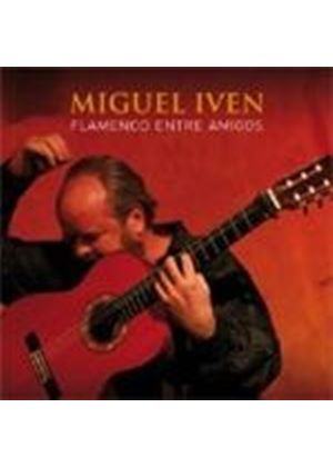 Miguel Iven - Flamenco Entre Amigos (Music CD)