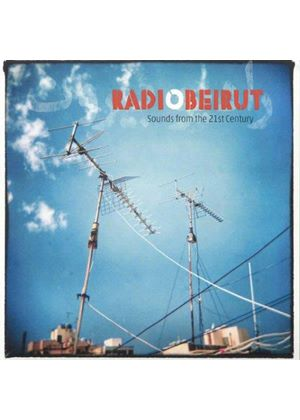 Various Artists - Radio Beirut (Sounds From the 21st Century) (Music CD)