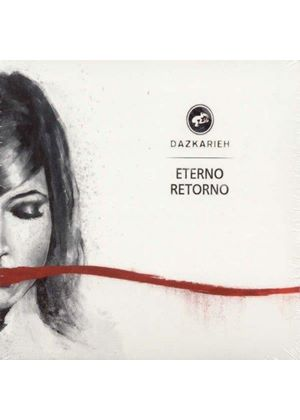 Dazkarieh - Eterno Retorno (Music CD)