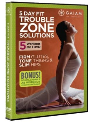 Gaiam: 5 Day Fit Trouble Zone Solutions