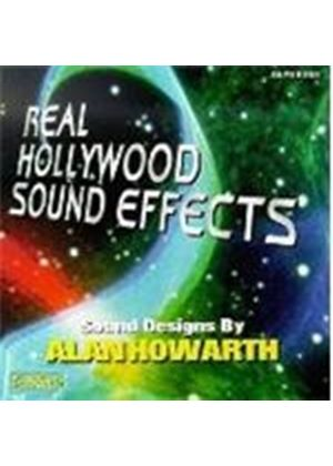 ALAN HOWARTH - REAL HOLLYWOOD SOUND EFFECTS