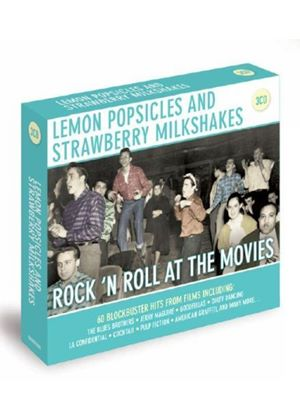 Various Artists - Lemon Popsicles & Strawberry Milkshakes: Rock N Roll at the Movies (Music CD)