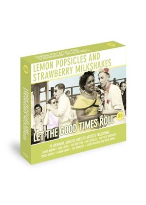 Various Artists - Lemon Popsicles and Strawberry Milkshakes: Let the Good Times Roll (Music CD)