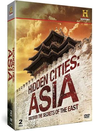 Hidden Cities: Asia Discover the Secrets of the East