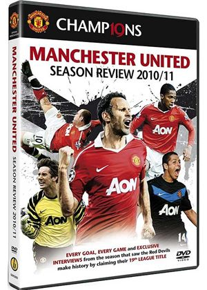 Manchester United Season Review 2010/11 - CHAMP19ONS