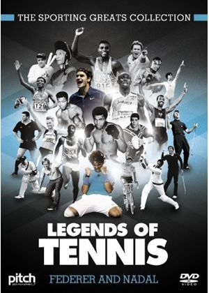 The Sporting Greats Collection: Legends of Tennis - Federer and Nadal