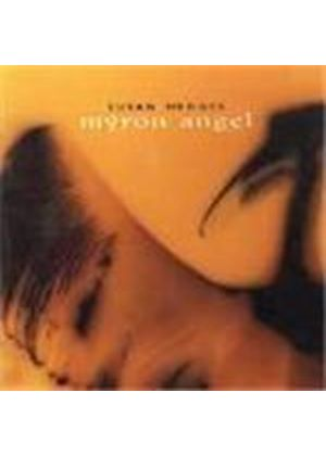 Susan Hedges - Myron Angel