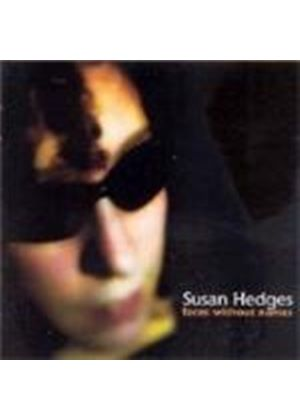 Susan Hedges - Faces Without Names