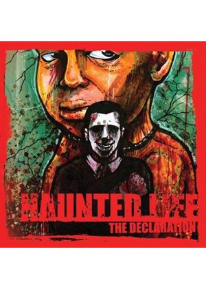 Haunted Life - The Declaration