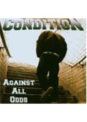 Condition - Against All Odds (Music Cd)