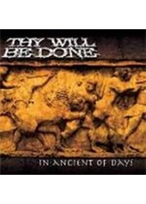 They Will Be Done - In Ancient Of Days (Music CD)