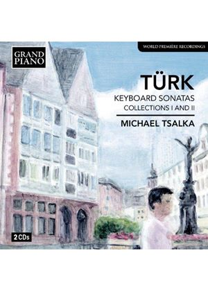 Daniel Gottlob Türk: Keyboard Sonatas, Collections I & II (Music CD)