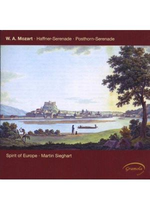 Wolfgang Amadeus Mozart - Serenades Nos. 7 And 9 (Sieghart, Spirit Of Europe)