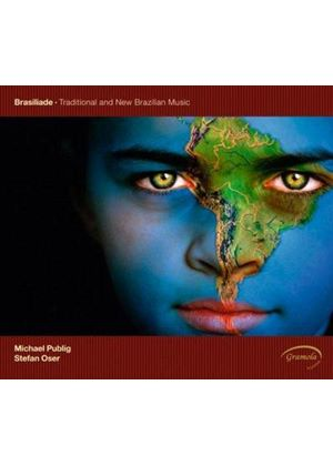 Michael Publig - Brasiliade (Traditional and New Brazilian Music) (Music CD)