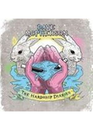 Dave McPherson - Hardship Diaries, The (Music CD)