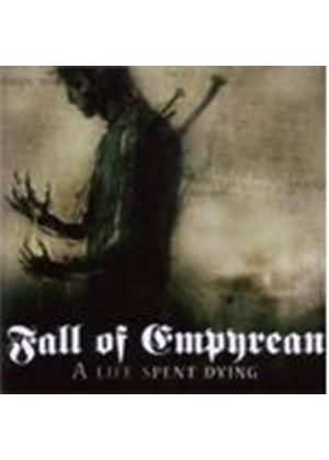 Fall Of Empyrean - Life Spent Dying, A (Music CD)