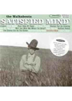 Walkabouts (The) - Satisfied Mind (Music CD)