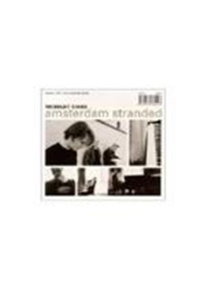 Midnight Choir - Amsterdam Stranded (Deluxe Edition) (Music CD)