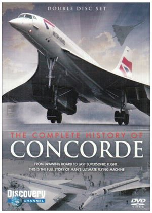 Complete History Of Concorde