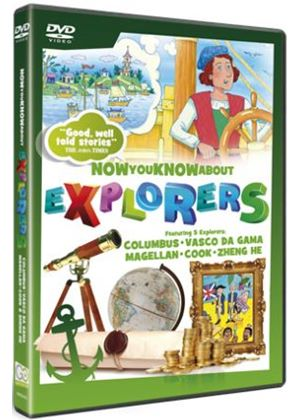 Now You Know About - Explorers