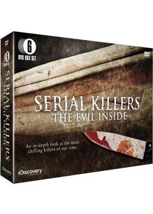 Serial Killers - The Evil Inside