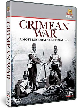 Crimean War - A Most Desperate Undertaking