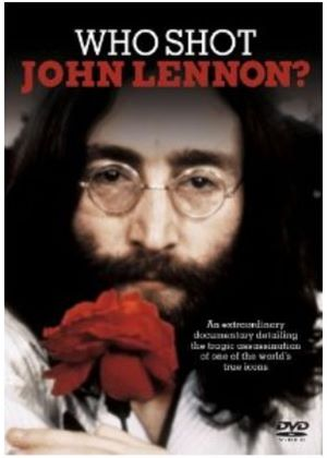 Who Shot John Lennon?
