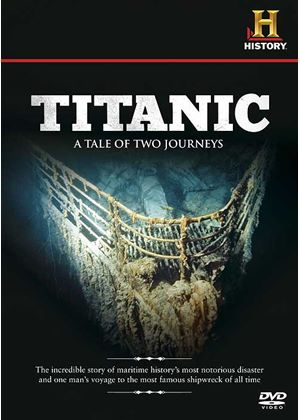 Titanic - A Tale of Two Journeys
