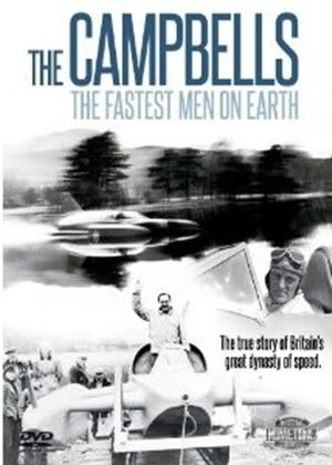 The Campbells - The Fastest Men On Earth