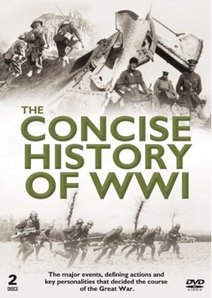 The Concise History of World War 1