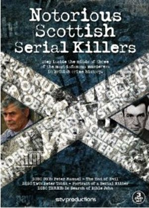 Notorious Scottish Serial Killers