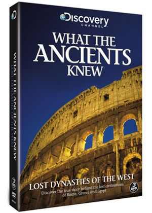 What The Ancients Knew - The West