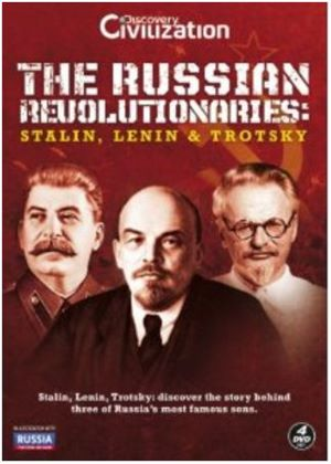 The Russian Revolutionaries - Stalin, Lenin And Trotsky