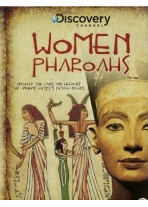 Ancient Egypt - Women Pharoahs