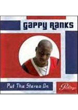 Gappy Ranks - Put The Stereo On (Music CD)
