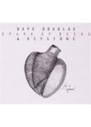 Dave Douglas & Keystone - Spark Of Being (Music CD)