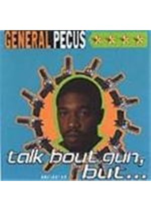 General Pecus - Talk Bout Gun