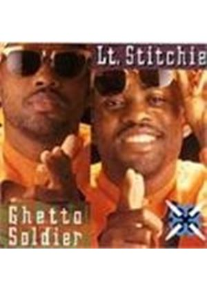 Lieutenant Stitchie - Ghetto Soldier