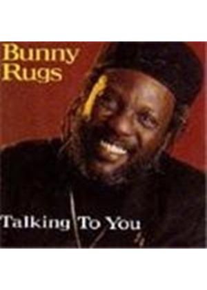 Bunny Rugs - Talking To You