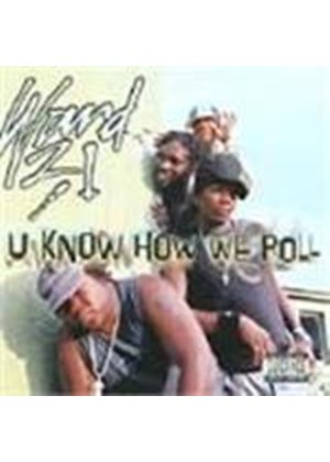 Ward 21 - U Know How We Roll [PA]