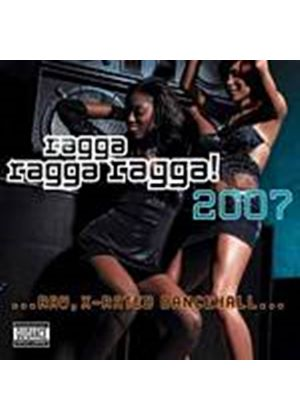 Various Artists - Ragga Ragga Ragga - 2007 (Music CD)