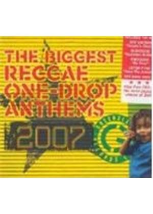 Various Artists - Biggest Reggae One Drop Anthems 2007 (Music CD)