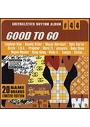 Various Artists - Greensleeves Rhythm Album Vol.44 (Good To Go)