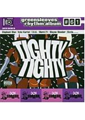 Various Artists - Tighty Tighty - Greensleeves Rhythm Album 61 (Music CD)