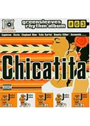 Various Artists - Chicatita - Greensleeves Rhythm Album 63 (Music CD)