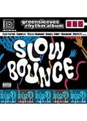 Various Artists - Slow Bounce - Greensleeves Rhythm Album 65 (Music CD)