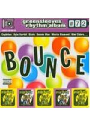 Various Artists - Greensleeves Rhythm Album Vol.72 (Bounce) [PA]