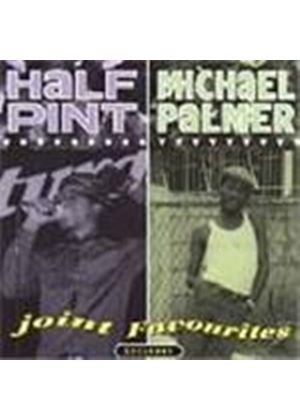 Half Pint/Michael Palmer - Joint Favourites