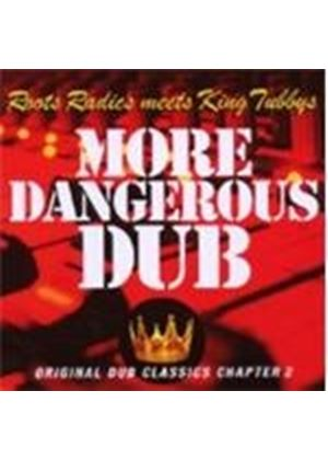 Roots Radics Meets King Tubby's - More Dangerous Dub